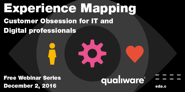 Experience Mapping – Customer Obsession for IT and Digital Professionals
